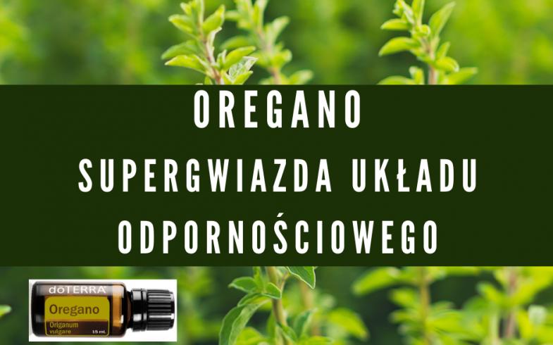 Oregano  – supergwiazda układu odpornościowego